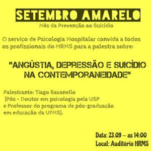 Hrms Adere Campanha Setembro Amarelo Que Visa Cuidado Com A Saude Mental E Prevencao Do Suicidio